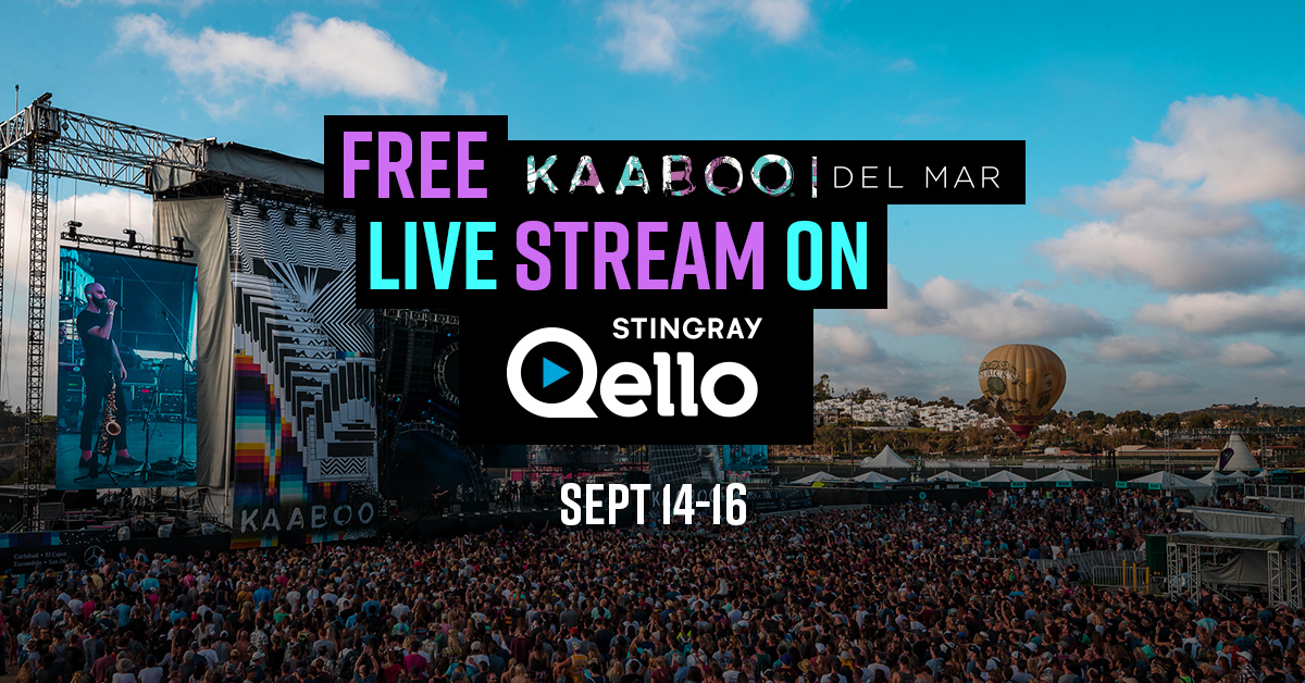 Stingray Qello Named KAABOO Del Mar's Exclusive Streaming